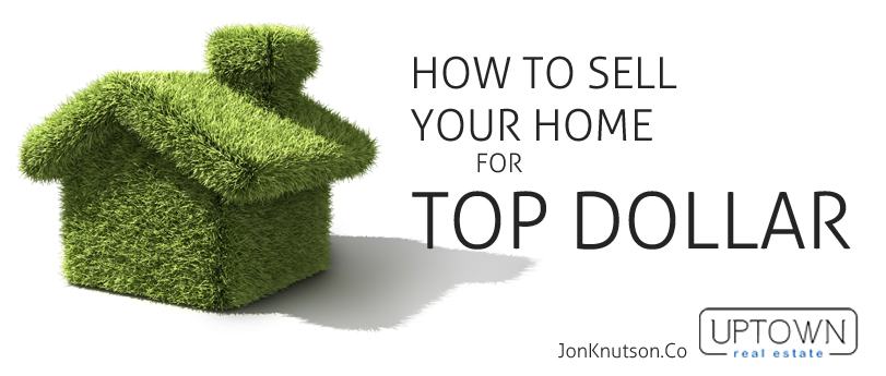 how to get top dollar when selling your home